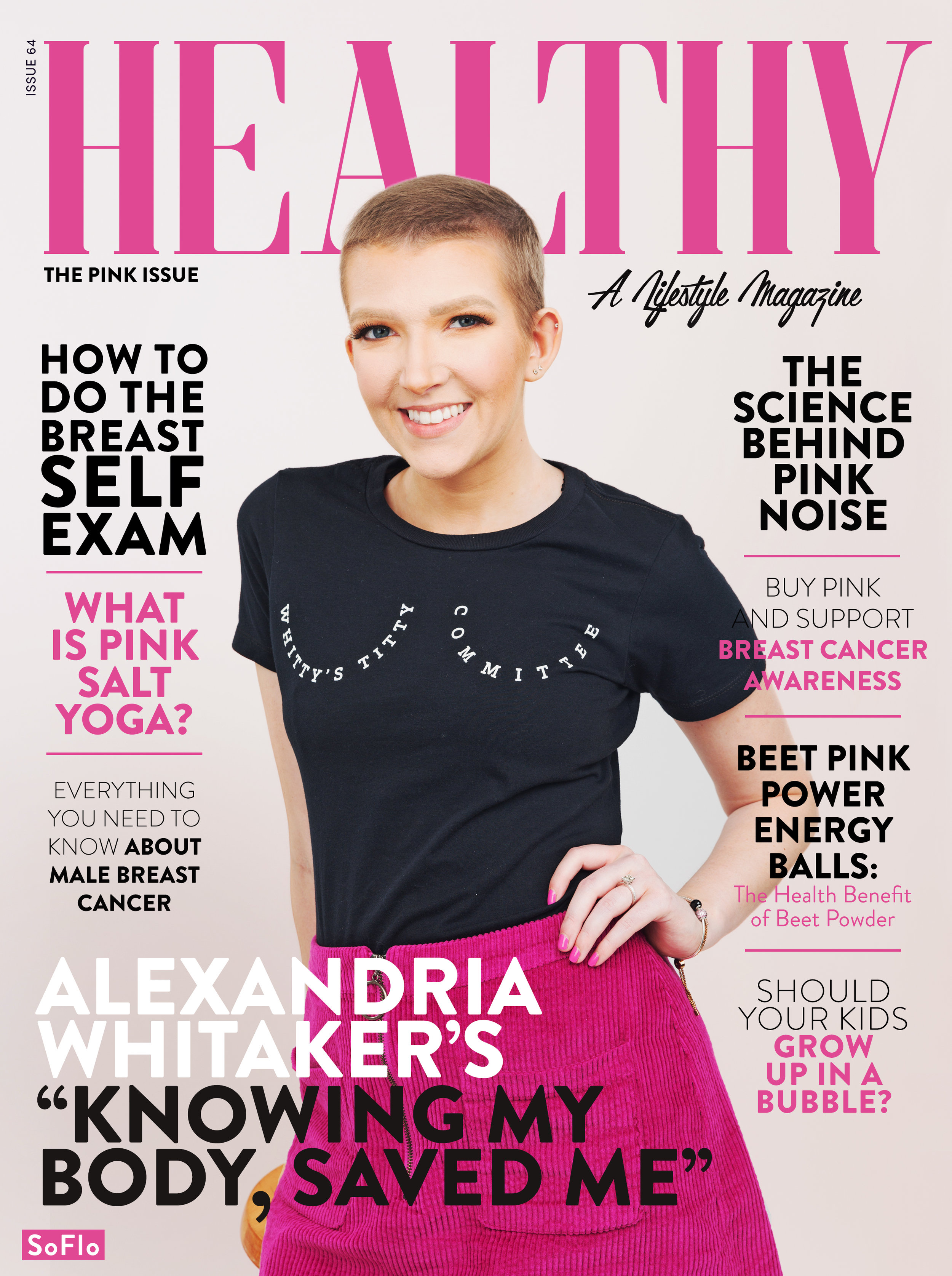 """I'm a cover girl! I was so honored when Healthy Magazine approached me to share my story on the cover of their """"Pink Issue""""! -"""
