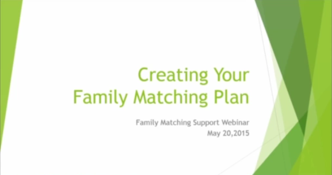 Creating Your Family Matching Plan