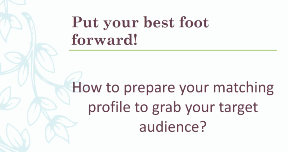 How to Prepare for Your Matching Profile?