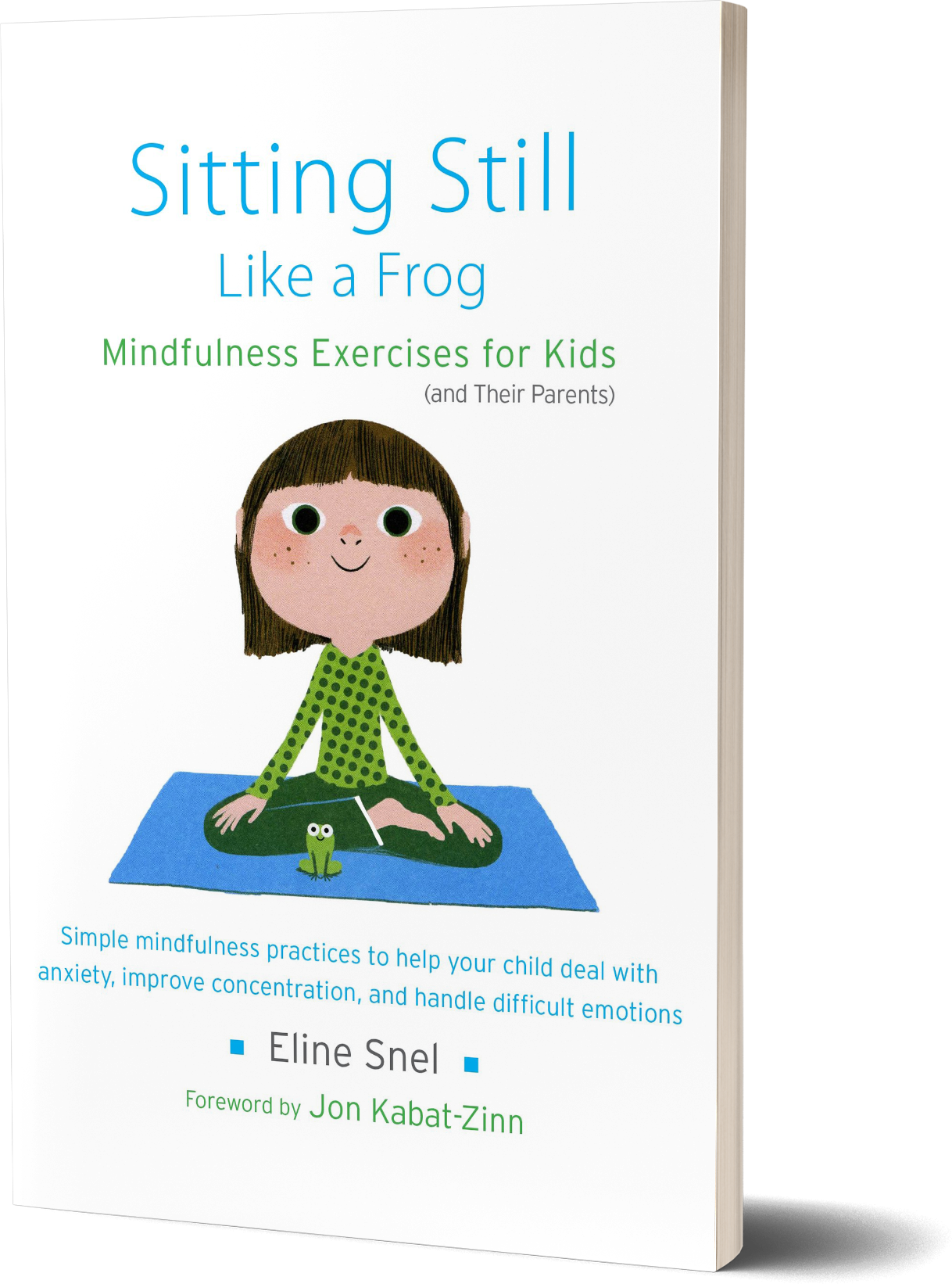 Sitting Still Like a Frog- Mindfulness Exercises for Kids (and Their Parents) by Eline Snel.png
