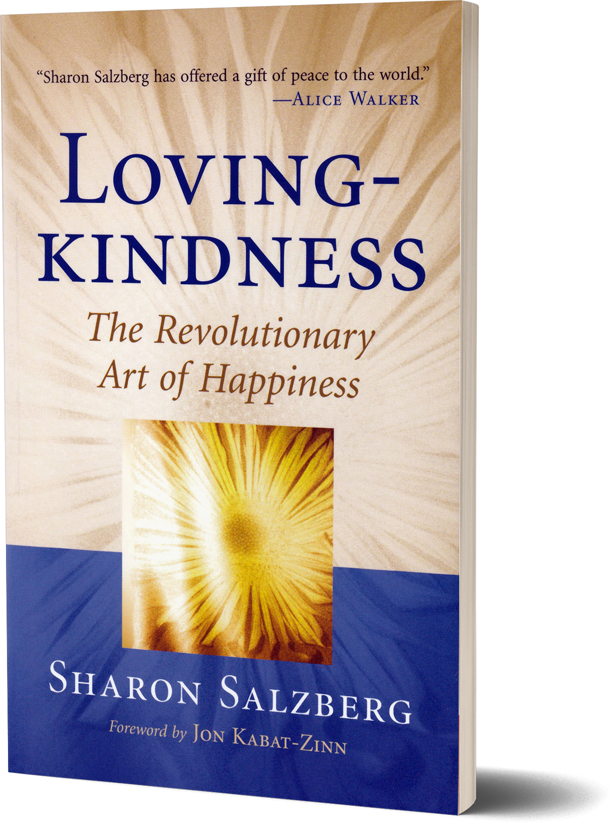 Loving-Kindness- The Revolutionary Art of Happiness by Sharon Salzberg.png