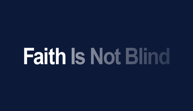 Faith_Is_Not_Blind.jpg