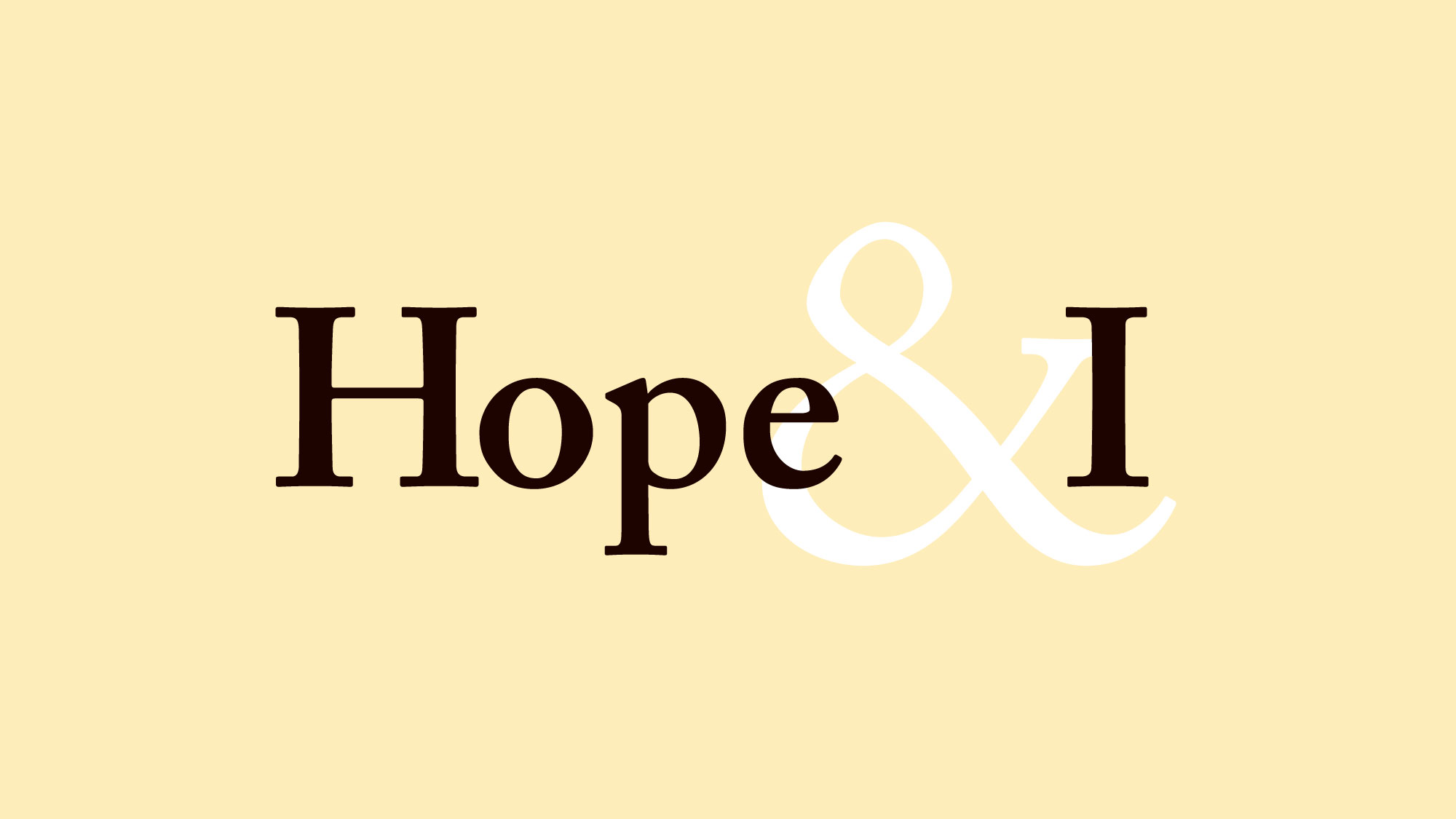 Copy of Hope & I