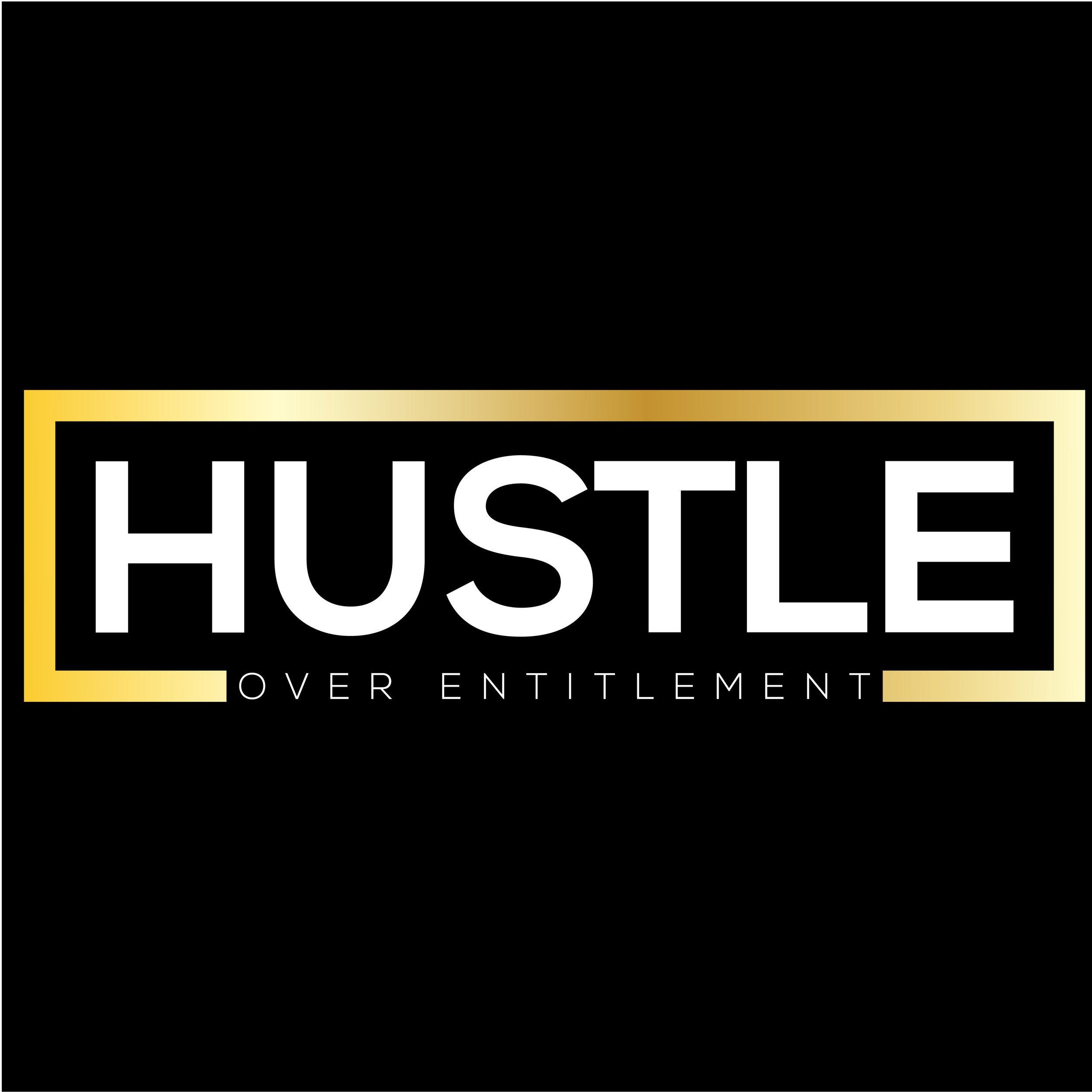 HUSTLE over Entitlement-01.jpg