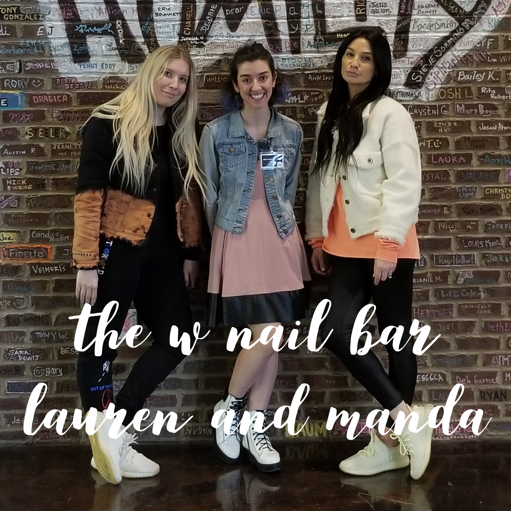 Lorrin with Lauren and Manda of The W Nail Bar in Columbus, OH.