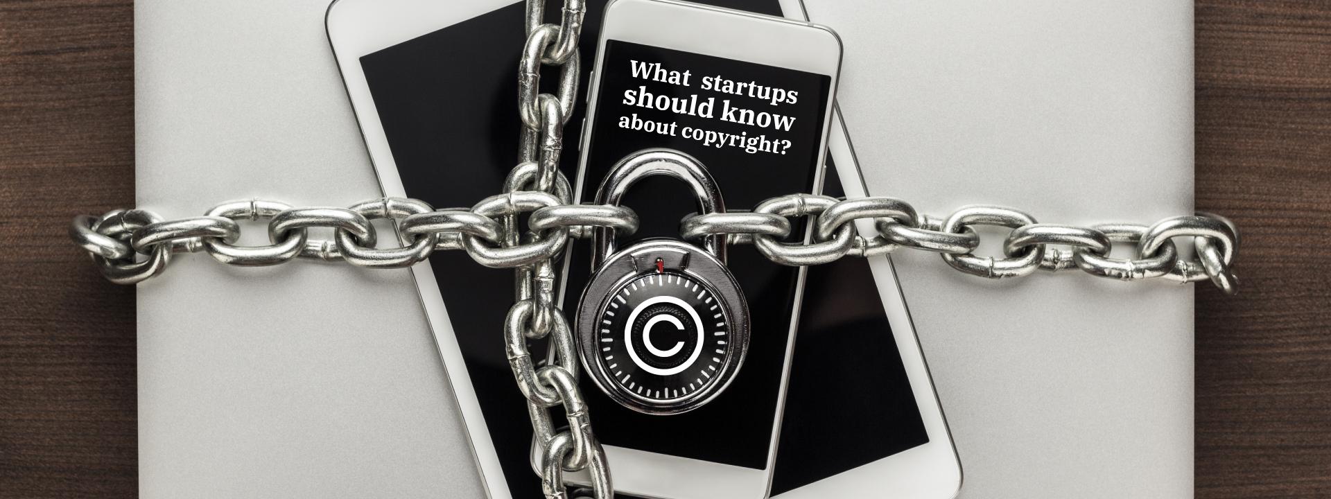 What startups should know about copyrights - Bornite - Bornite Inc - Bornite Toronto