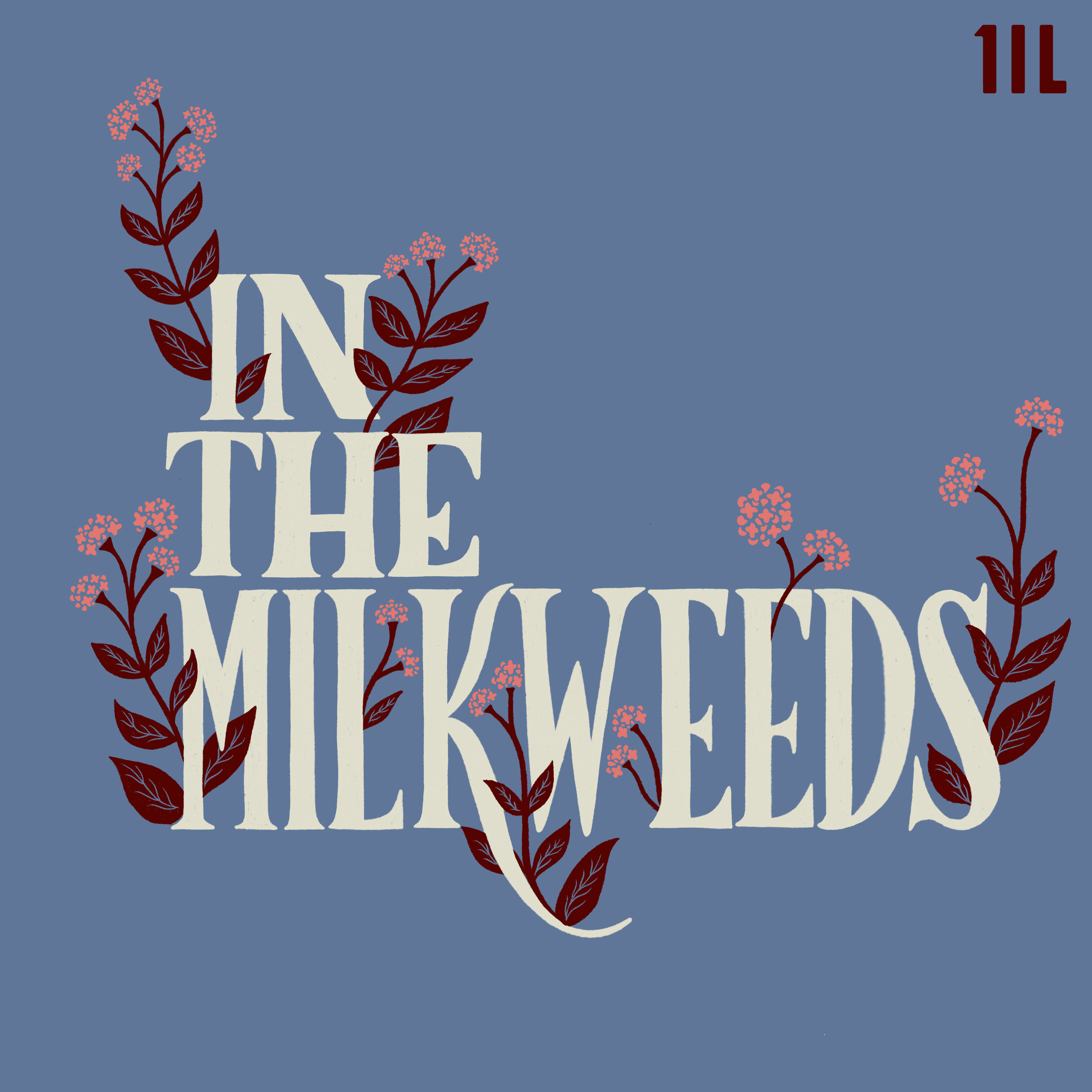 Another podcast but about weeds