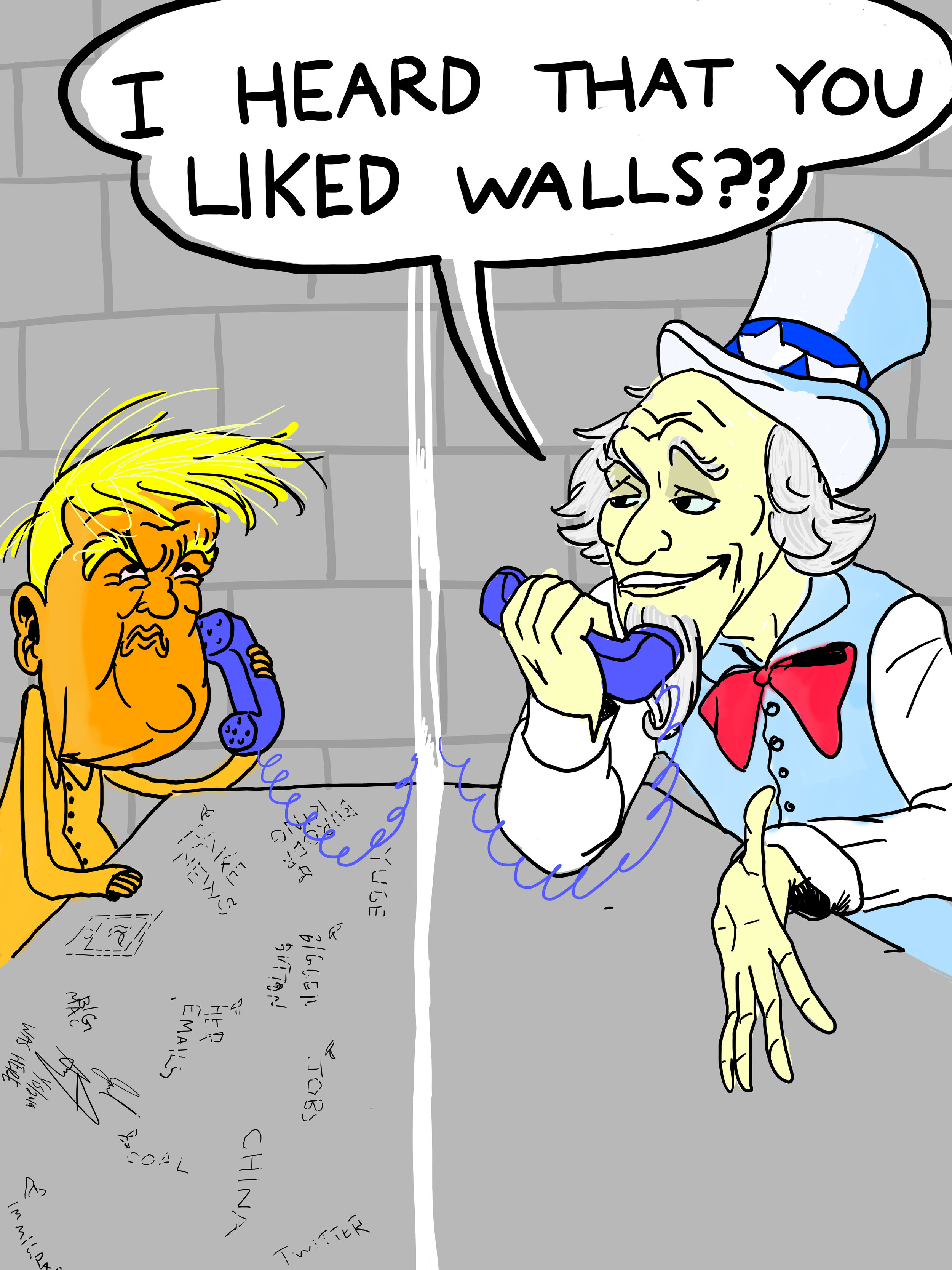 """I heard that you liked walls??"""
