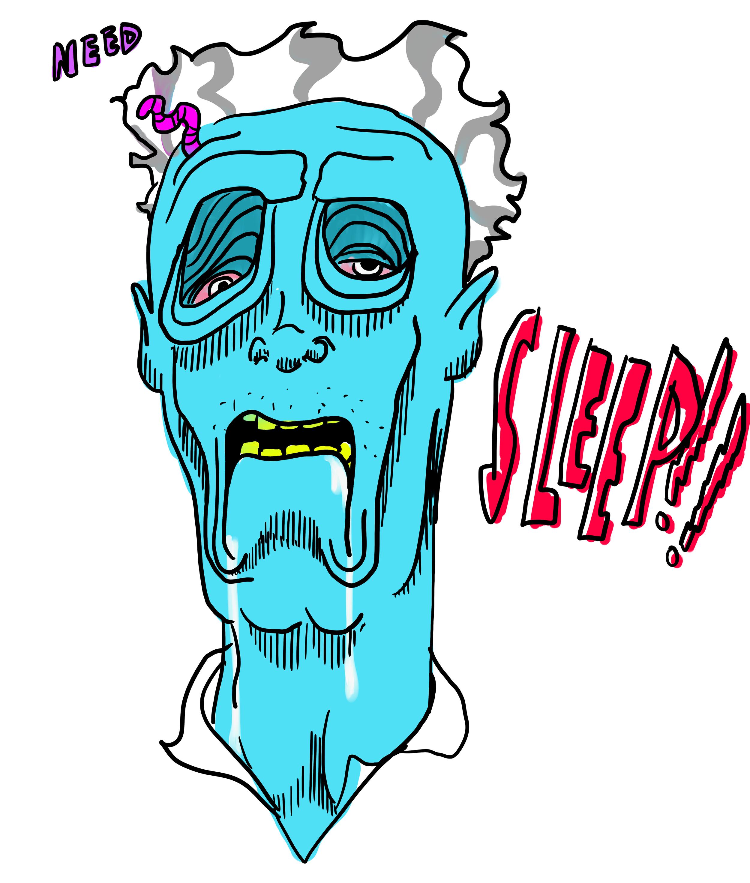 Sleep Zombie.