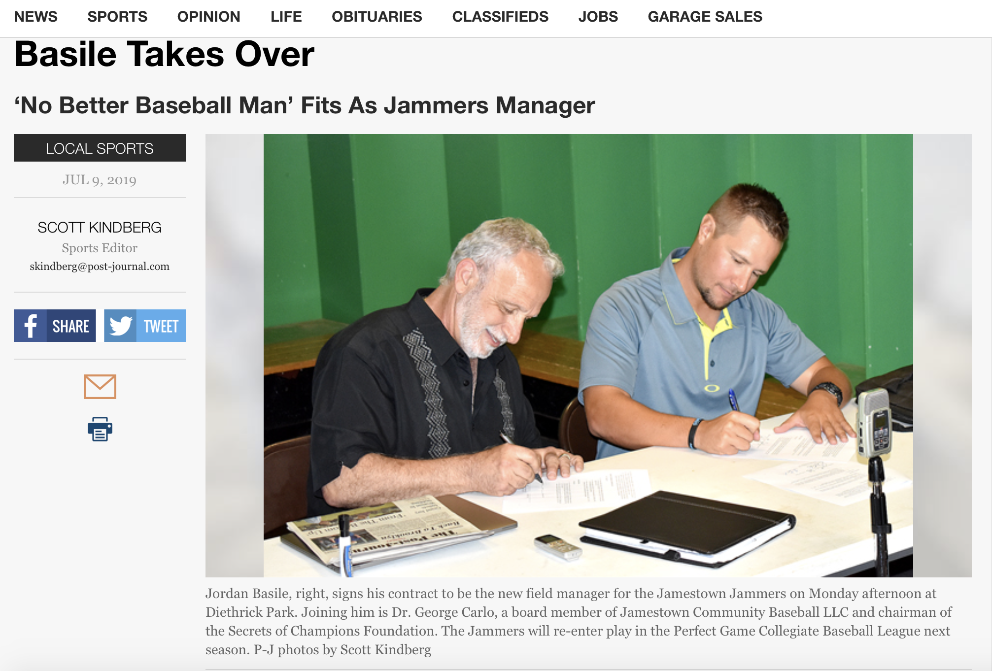 """When you get to a certain age, like me, you're able to sense when somebody has it,""  Carlo said during a press conference Monday at Diethrick Park announcing Basile as the new manager of the Jamestown Jammers.  ""It was very clear from the beginning that Jordan had that sense of the game. He had it."""
