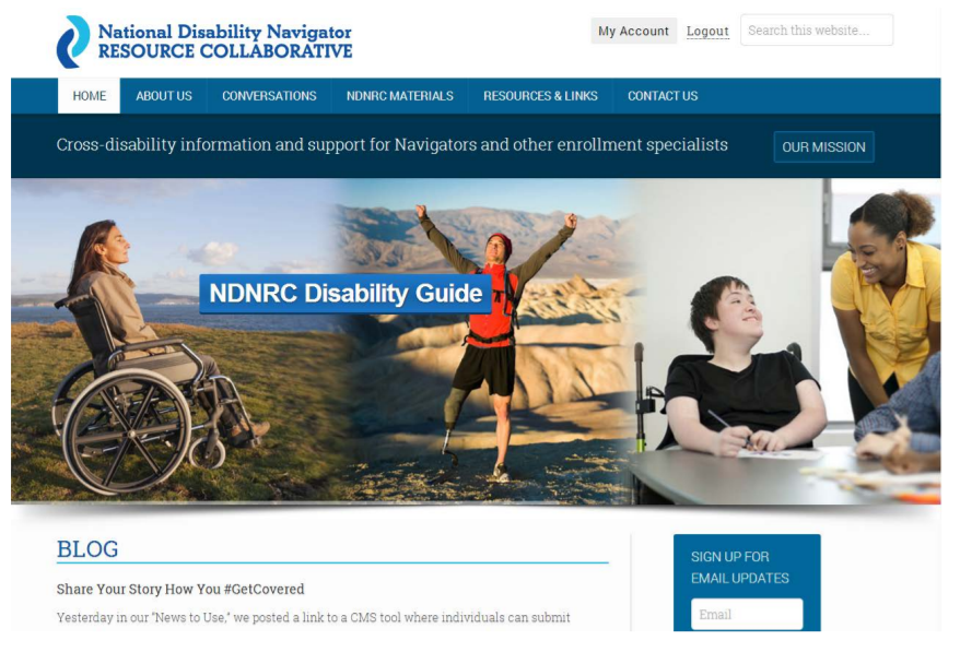 """Image: A screenshot of the NDNRC's website, showing several pictures of people with disabilities and the label """"cross-disability information and support for Navigators and other enrollment specialists."""""""