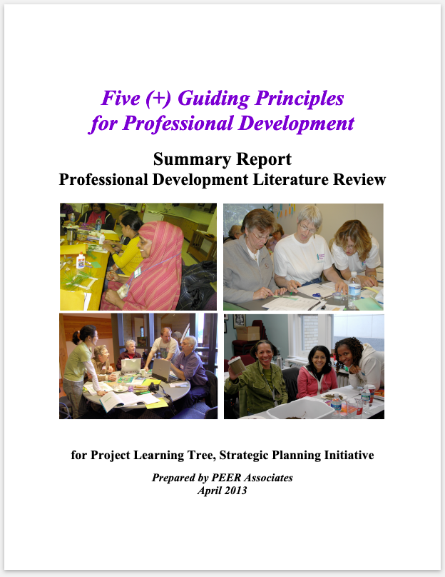 Project Learning Tree - Co-designed nationwide pilot test of PD and curriculum delivery models, conducted literature review of PD best practices, provided capacity building for state program, designed nationwide representative survey of curriculum use