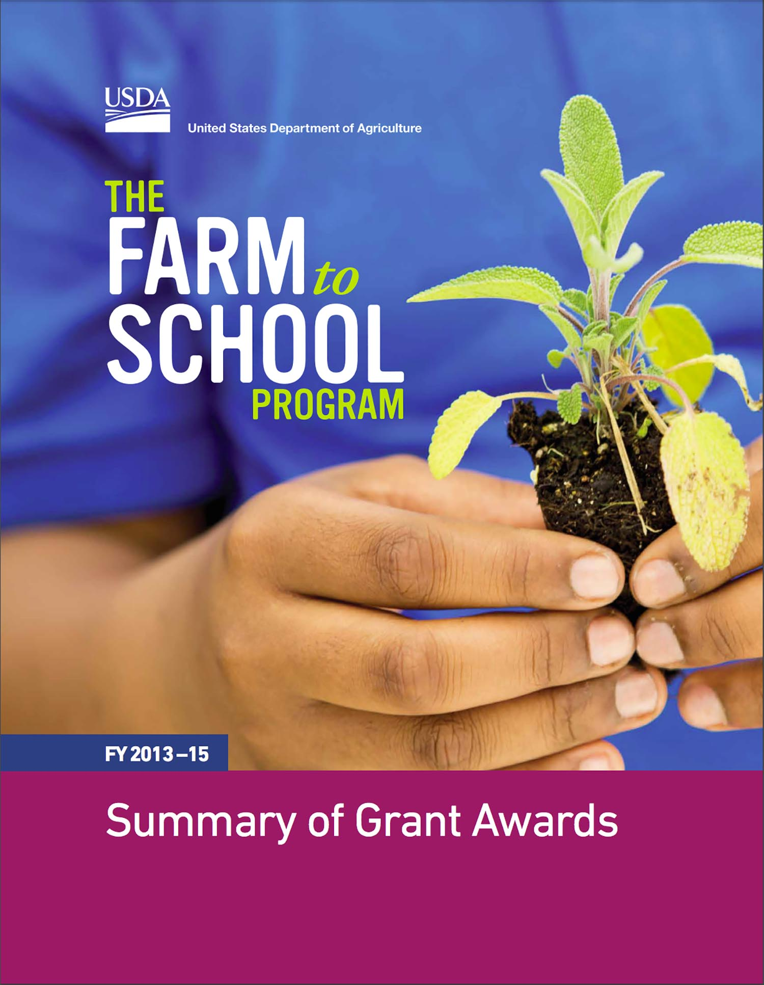 US Department of Agriculture - Built and implemented systems for monitoring grantee progress and measuring results of a multi-million dollar nationwide Farm to School grant program