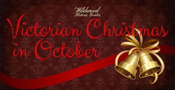 Wildwood Victorian Christmas in October.png