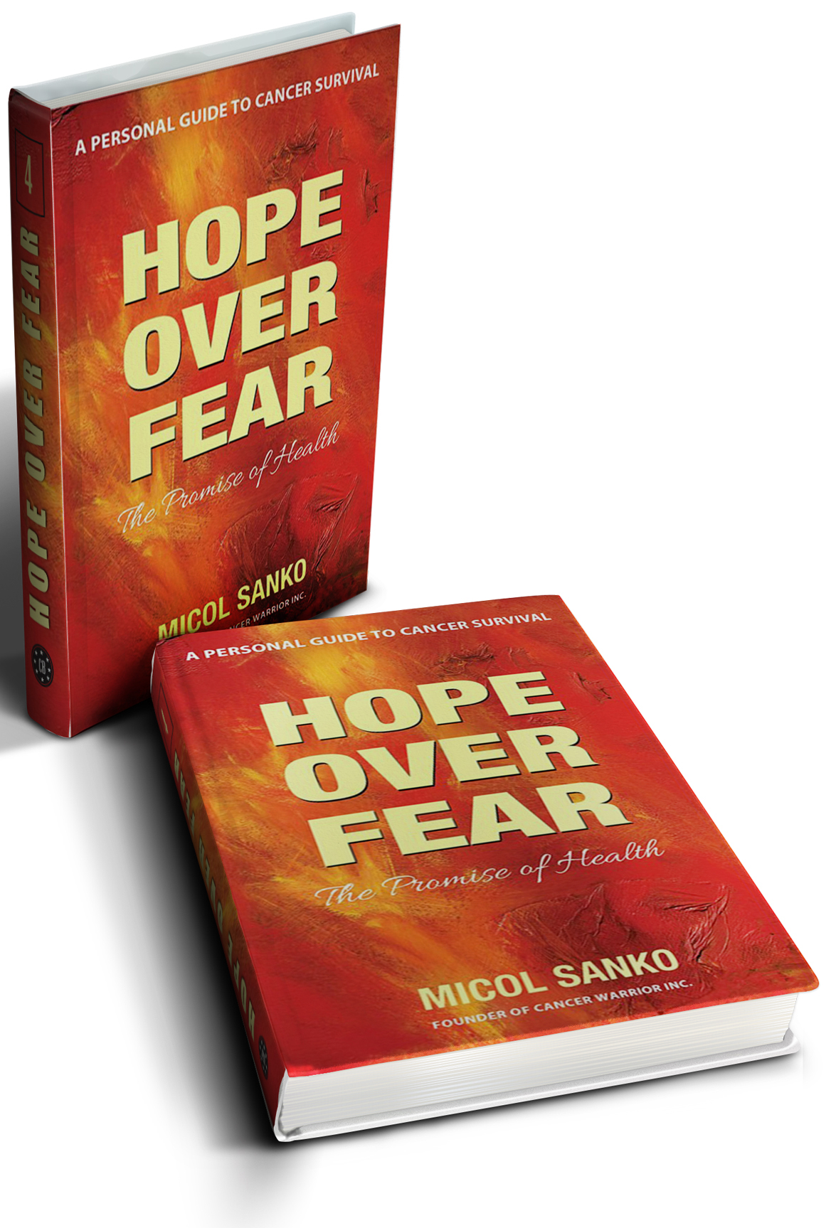 This inspiring book  Hope Over Fear , will help you to navigate the difficult decisions you face in determining your best treatment options.