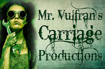 mr. vulfran's carriage - Mr. Vulfran's Carriage is dystopian theatre where feverish American road maps lead to skewed journeys and unexpected destinations.