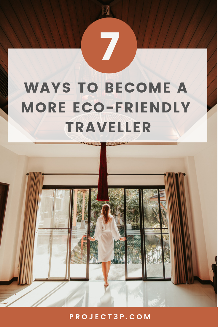 Responsible Travel: 7 Simple Ways to Become a More Eco-Friendly Traveller Sustainable Travel Conscious Consumer Low Impact Travel Eco Travelling