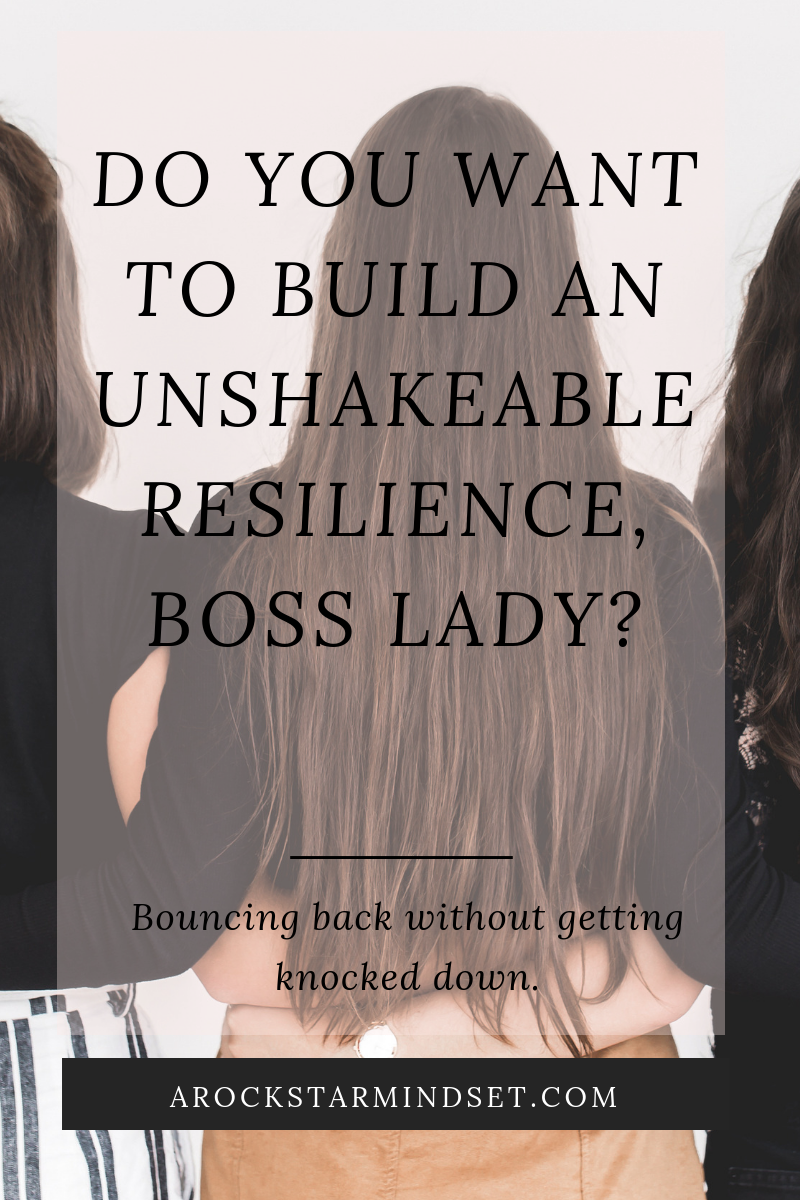 Blog post - 13_02_2019 - Do you want to build an unshakeable resilience boss lady_ (1).png