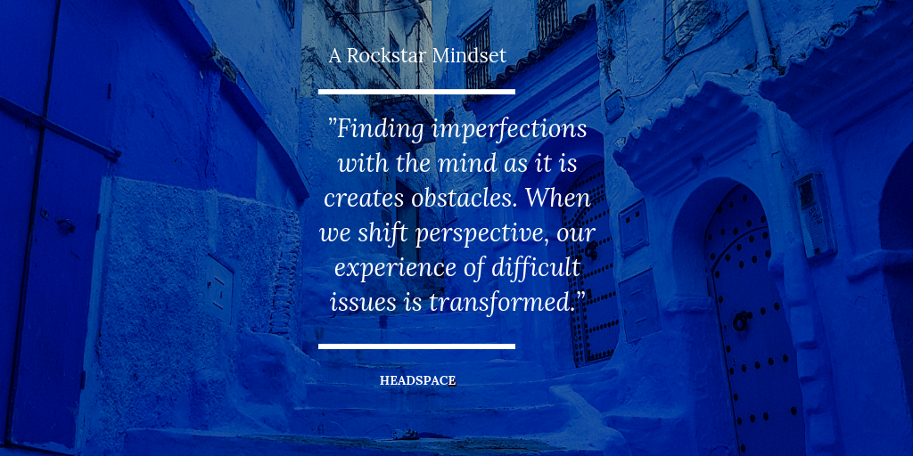 A Rockstar Mindset. Meditation quote. -.png