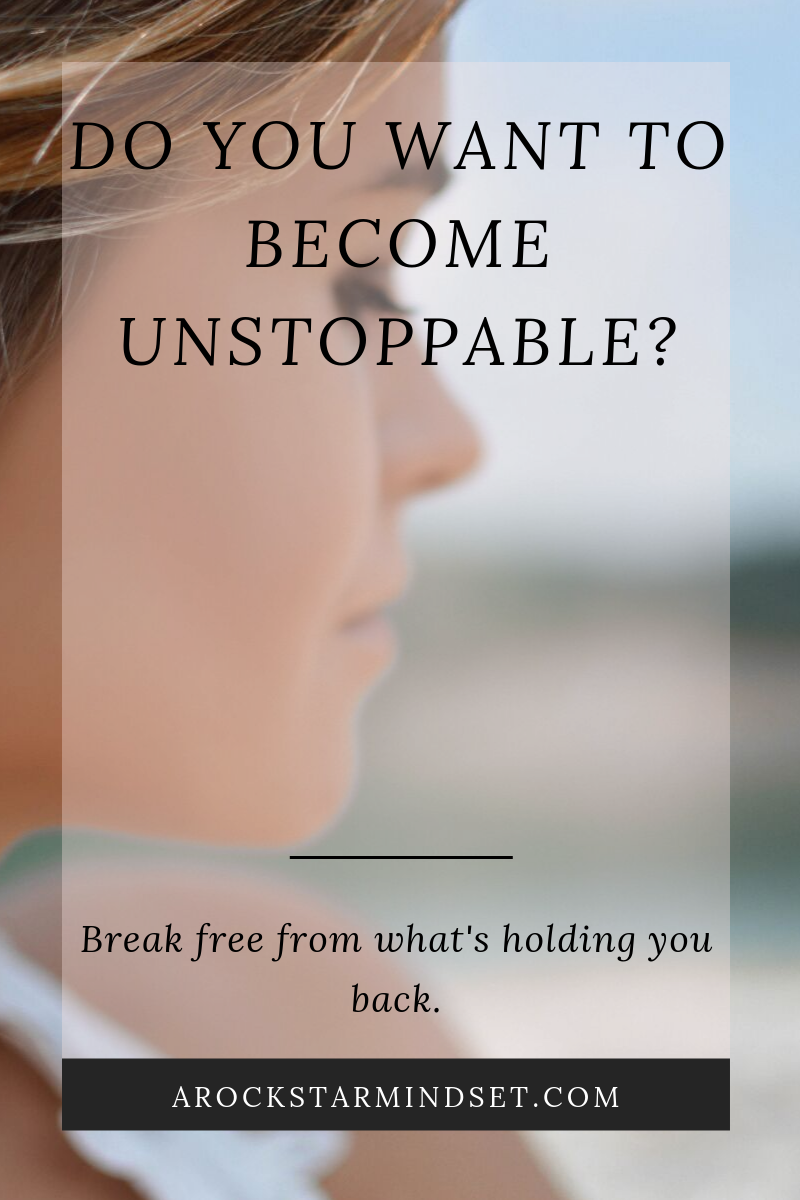 Do you want to become unstoppable? - a Rockstar Mindset.png