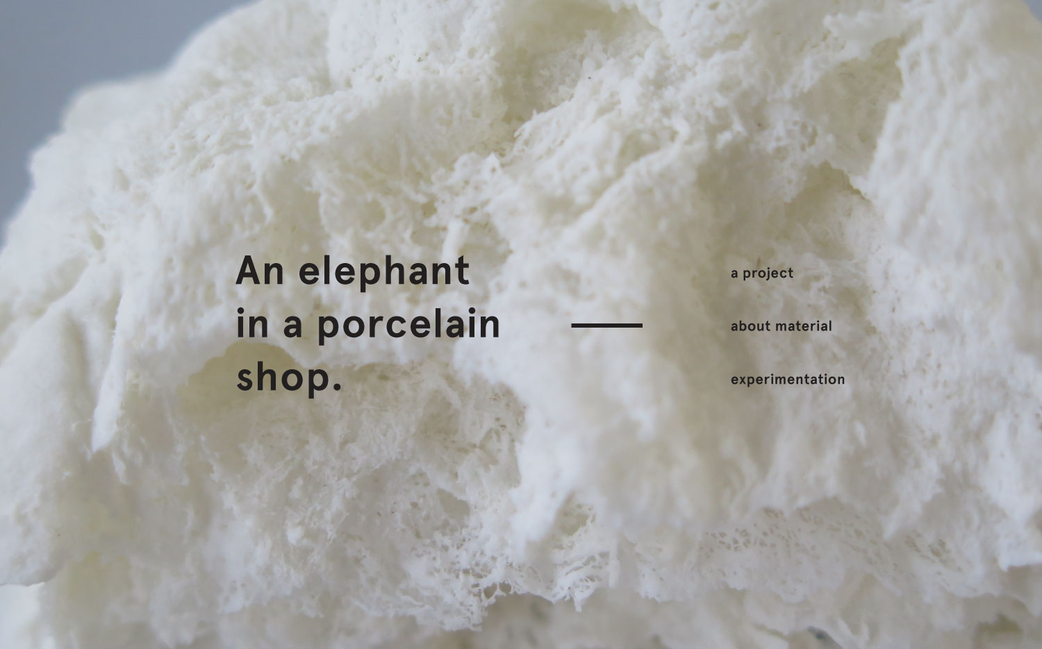 Material exploration with cotton and porcelain