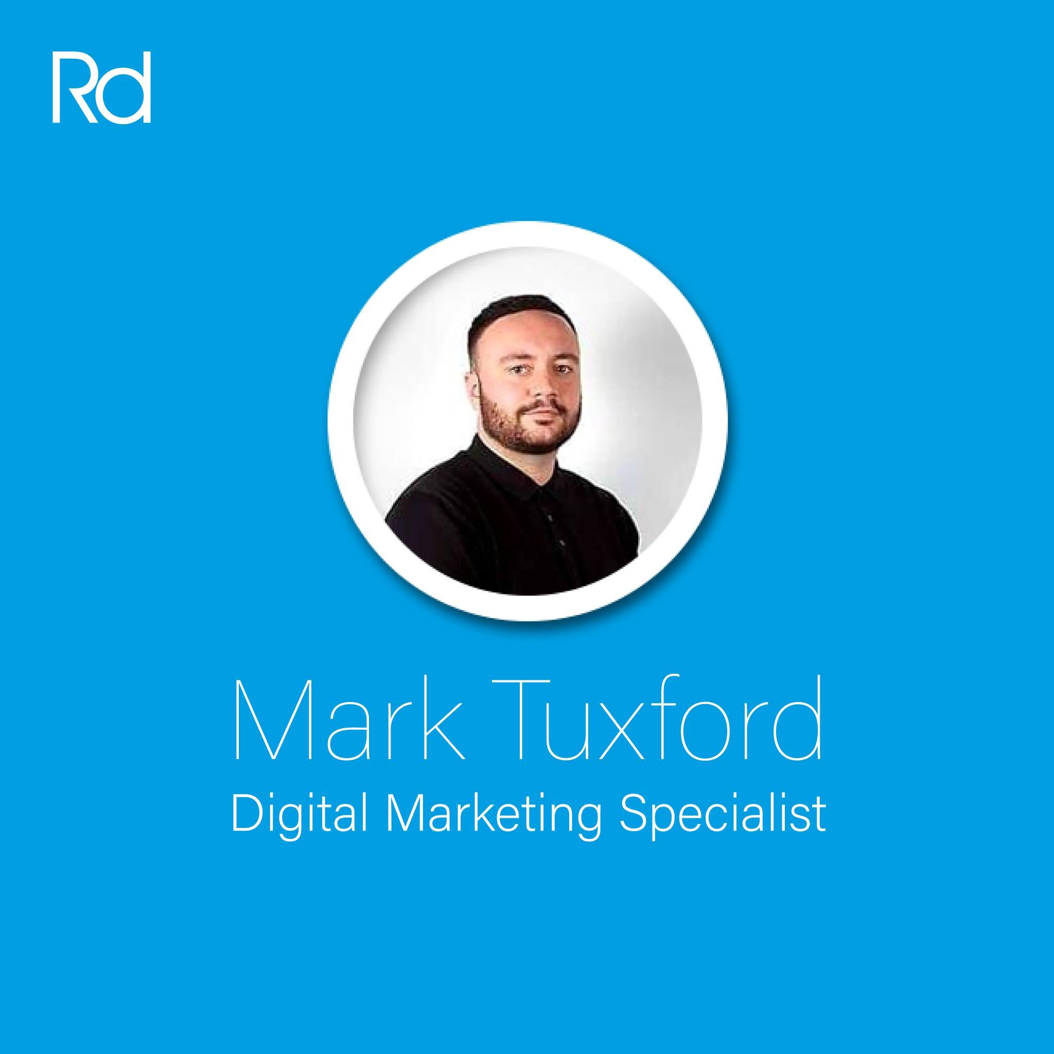 Mark Tuxford - Digital Marketing Specialist - Rd Design - Colchester, Essex.jpg
