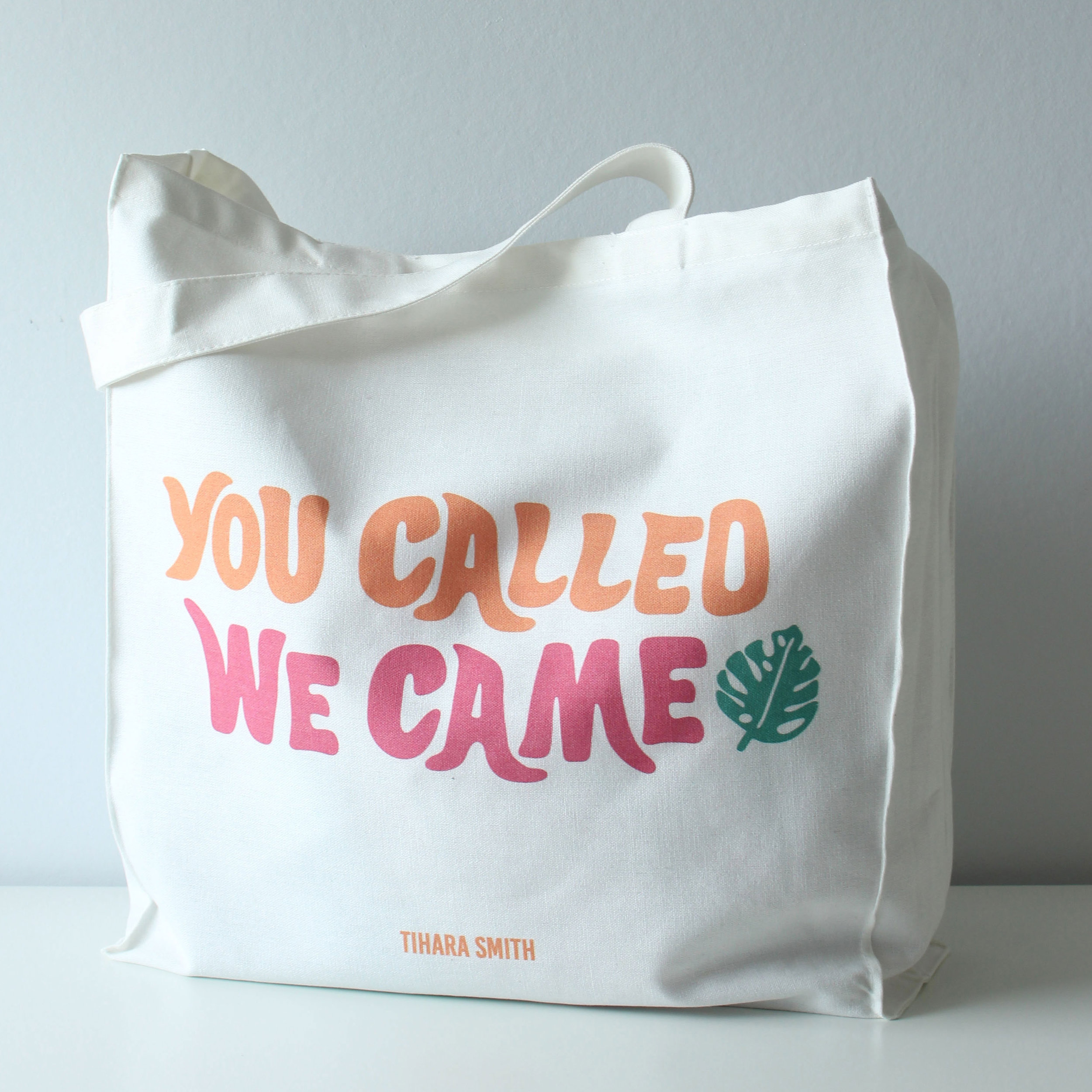 You called we came Tote Bag.jpg
