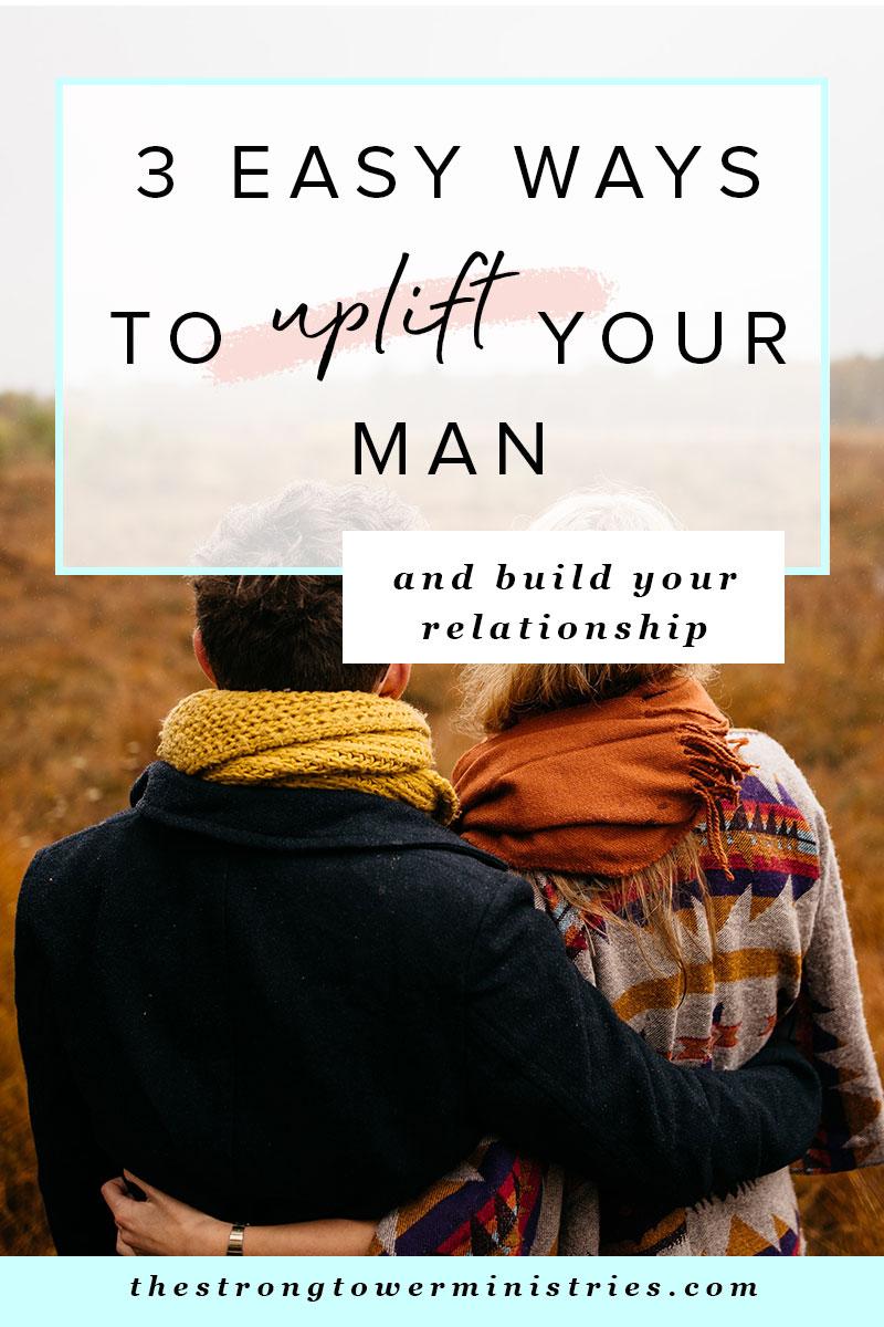 3-easy-ways-to-uplift-your-man.jpg