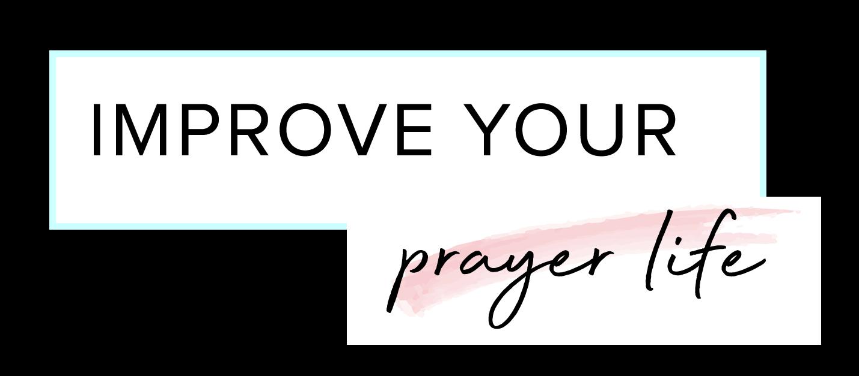 improve-your-prayer-life.png