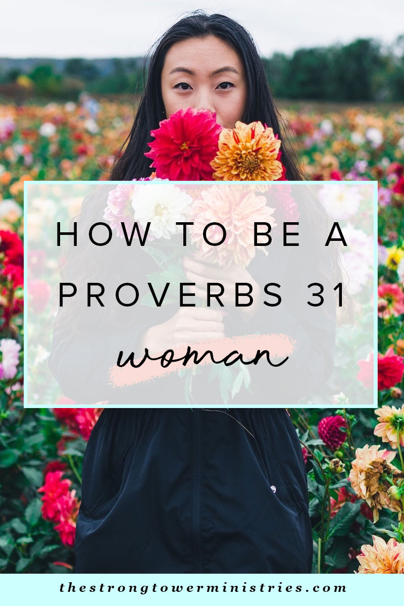 how-to-be-a-proverbs-31-woman