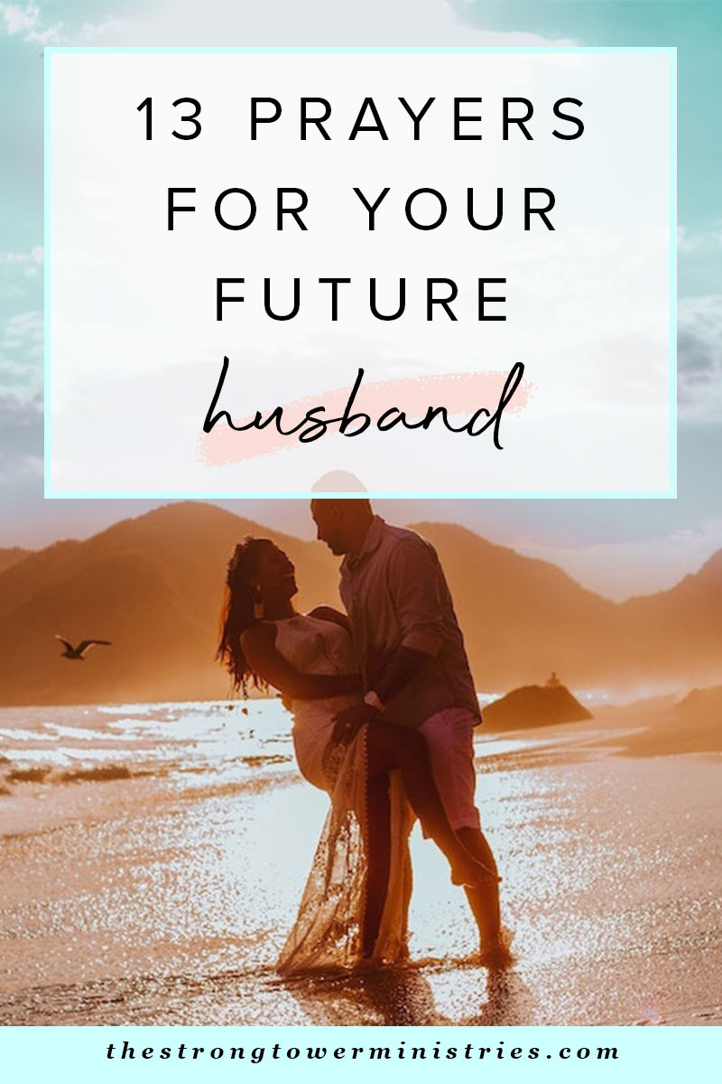 13-prayers-for-your-future-husband