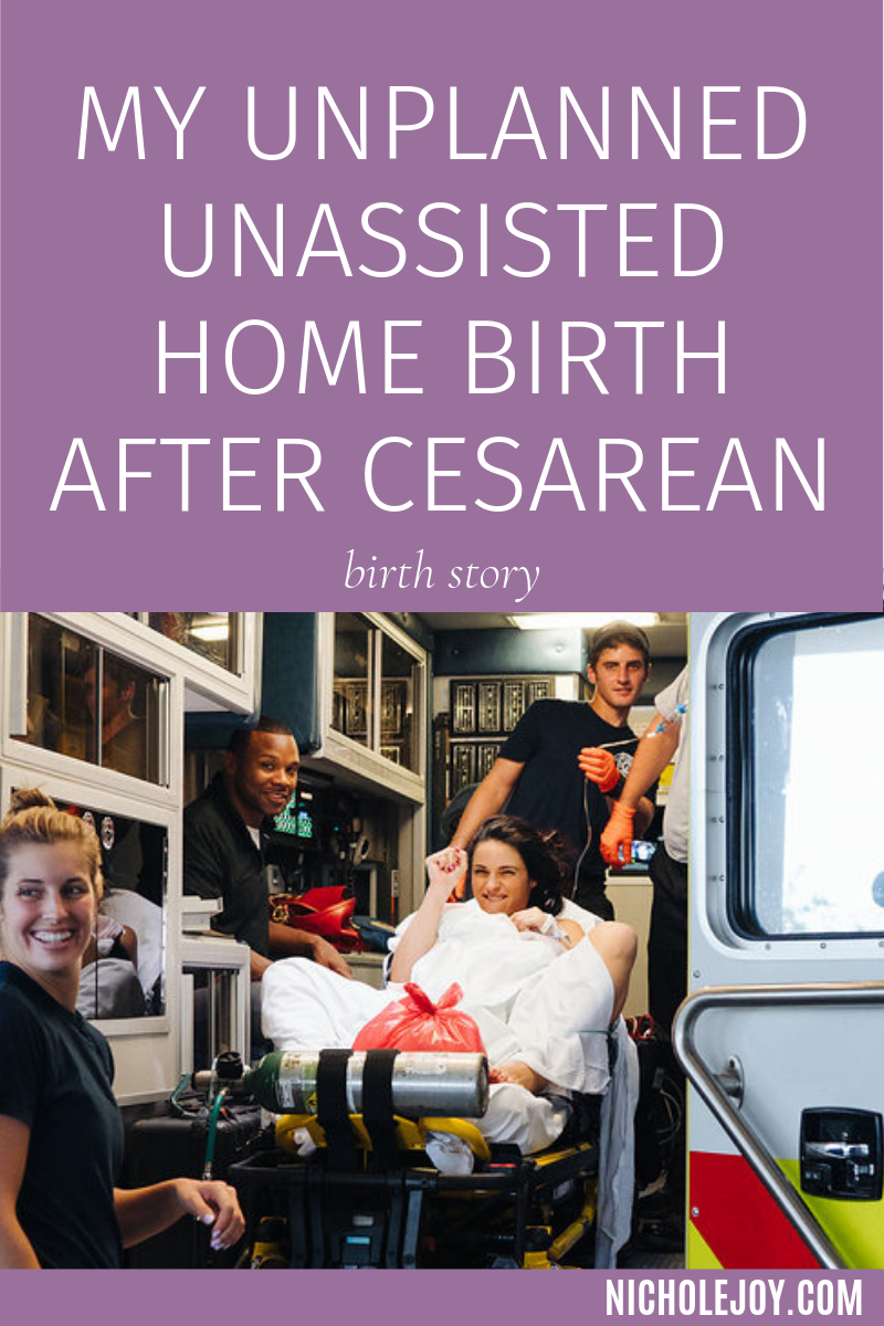 My unplanned unassisted home birth after cesarean birth story_pin.png