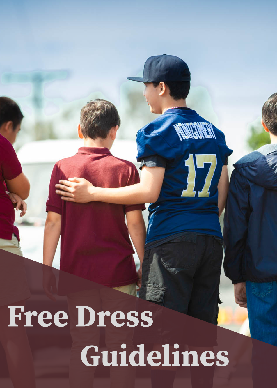 Free Dress Guidelines
