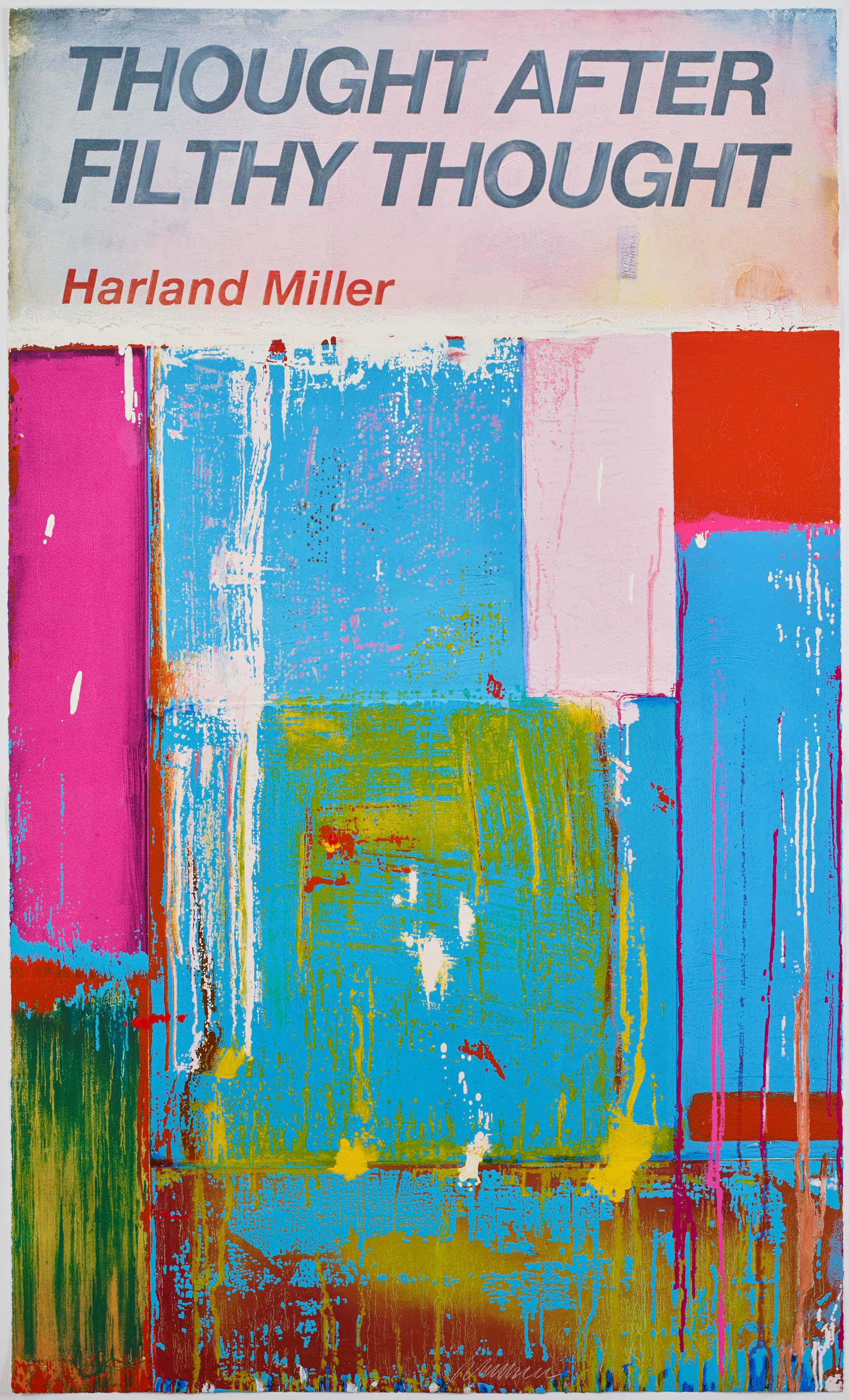 Harland Miller b.1964 ,  Thought After Filthy Thought , Etching with relief printing, 148.9 x 89.4 cm, Edition of 75