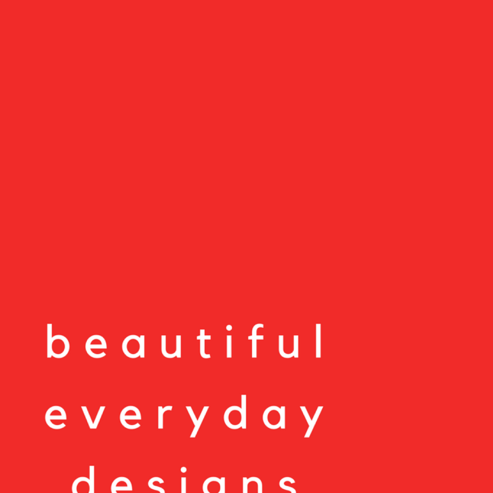 Beautiful Everyday Designs - Side project to capture the impact design has in our lives, everyday.