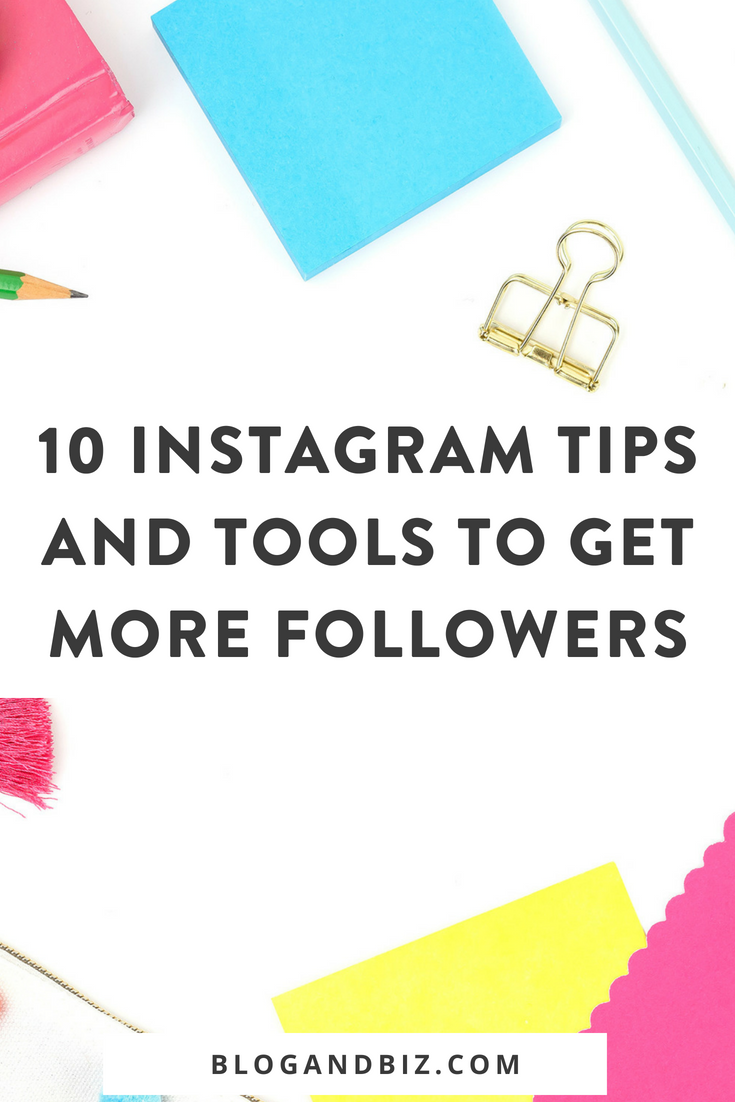 10 Instagram Tips and Tools to Get More Followers. These are great Instagram tips and social media tips! These Instagram tools will help you get more Instagram followers! Click to read them all! #blogging, #blogandbiz, #instagram, #instagramtips, #socialmedia