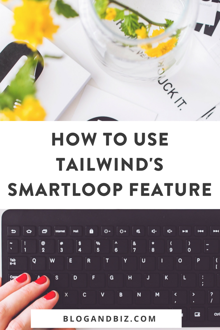 How to Use Tailwind's SmartLoop Feature to Grow Your Pinterest! Tailwind makes it easy to loop your pins and get more Pinterest followers, more Pinterest repins, and more Pinterest clicks. These are great Pinterest tips and blog tips! Click through to read all about these awesome new Pinterest tool! #blog, #blogging, #blogger, #blogbiz, #blogtips, #pinterest, #pinteresttips, #pinterestforbusiness, #tailwind, #socialmedia, #socialmediamarketing, #socialmediatips