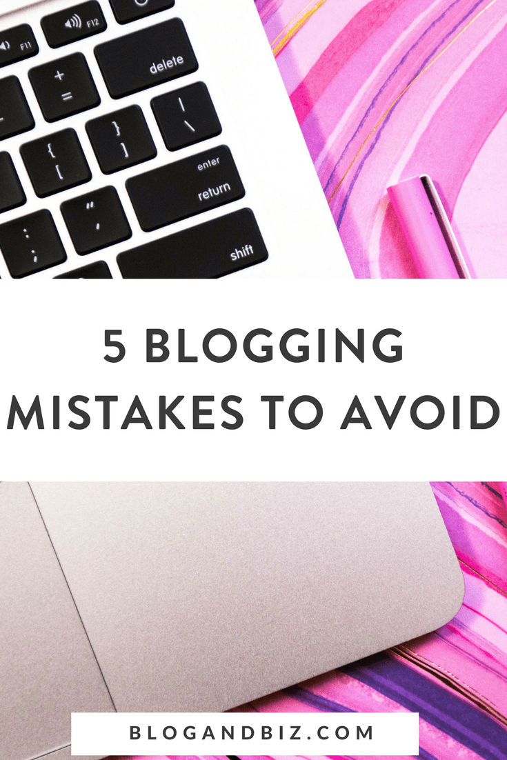 5 Blogging Mistakes To Avoid! Don't make these beginner blogger mistakes! These are great blog tips! #blogtips, #blogging, #blogandbiz