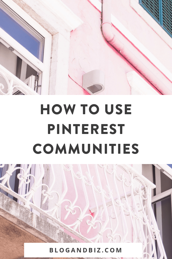Learn how to use Pinterest Communities and what Pinterest Communities are! These Pinterest tips and blog tips will show you how to use Pinterest's newest feature! Love these tips! #blogging, #blogtips, #pinterest, #pinteresttips, #socialmedia, #blogandbiz