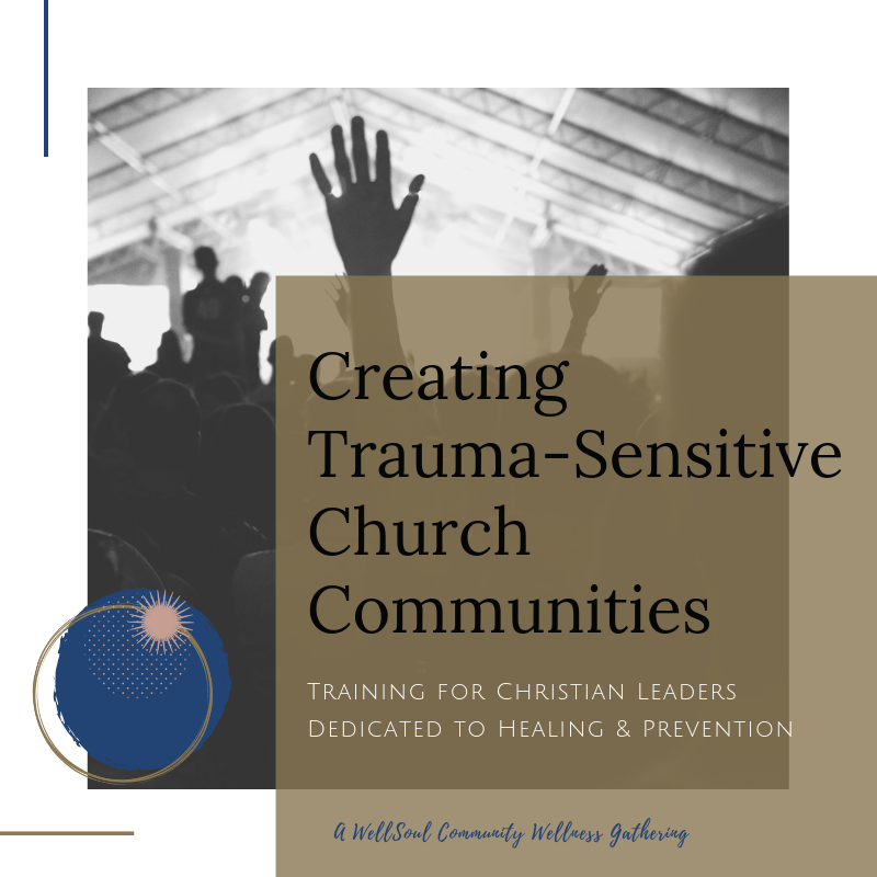 Creating Trauma-Sensitive Church Communities.png