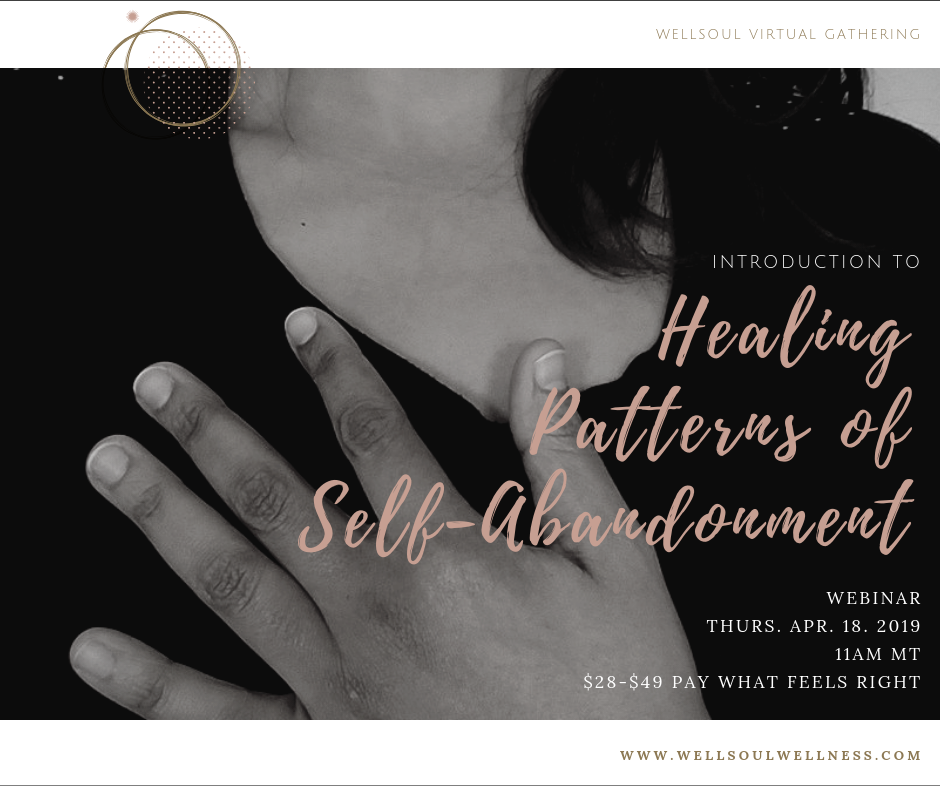 Healing Self-Abandonment Webinar.png