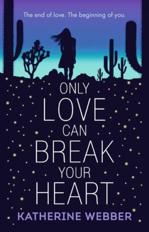 Only-Love-Can-Break-Your-Heart-by-Katherine-Webber-300x467.jpg