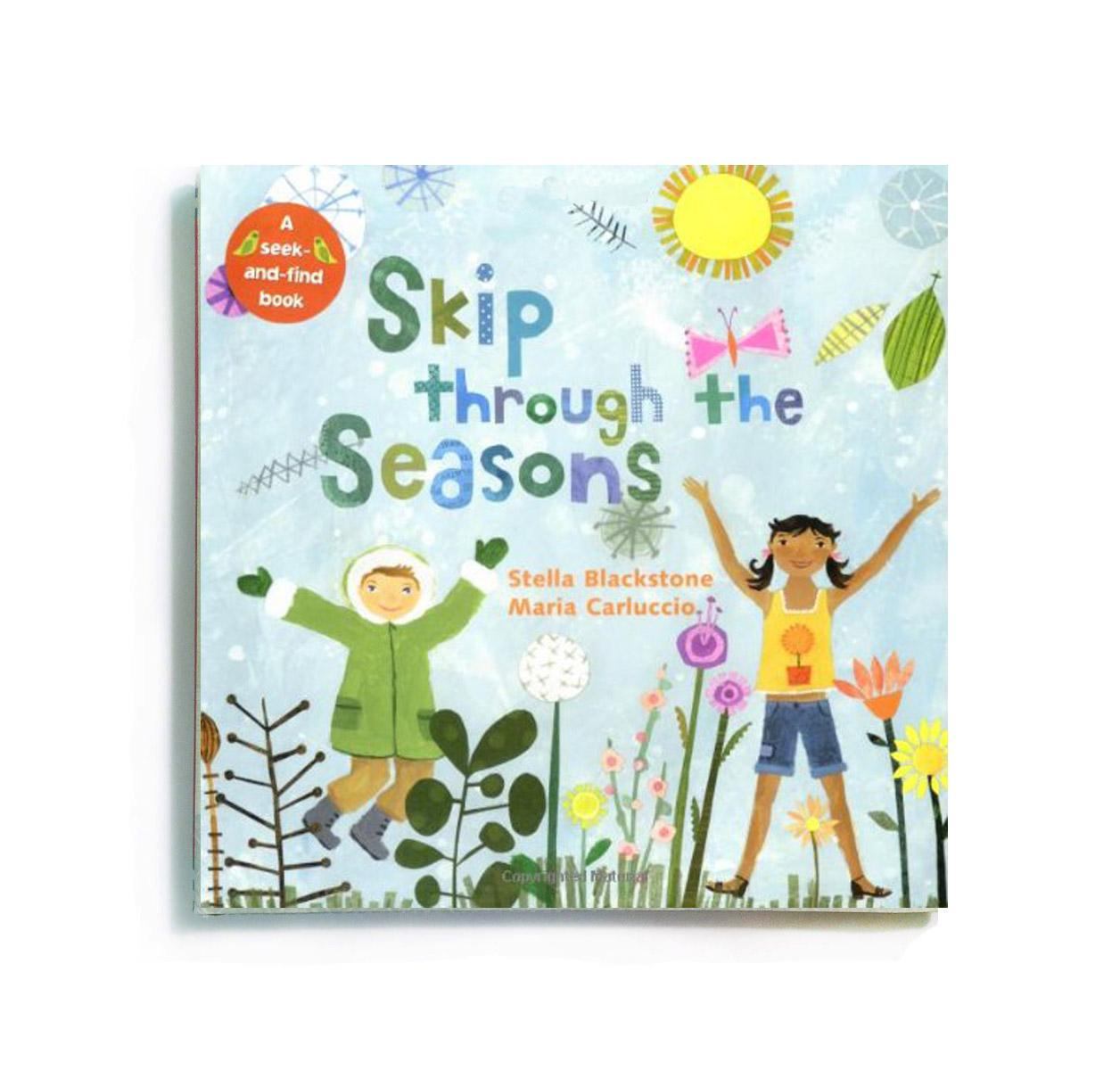 Skip through the Seasons   Barefoot Books