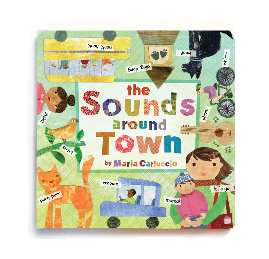 The sounds Around Town   Barefoot Books