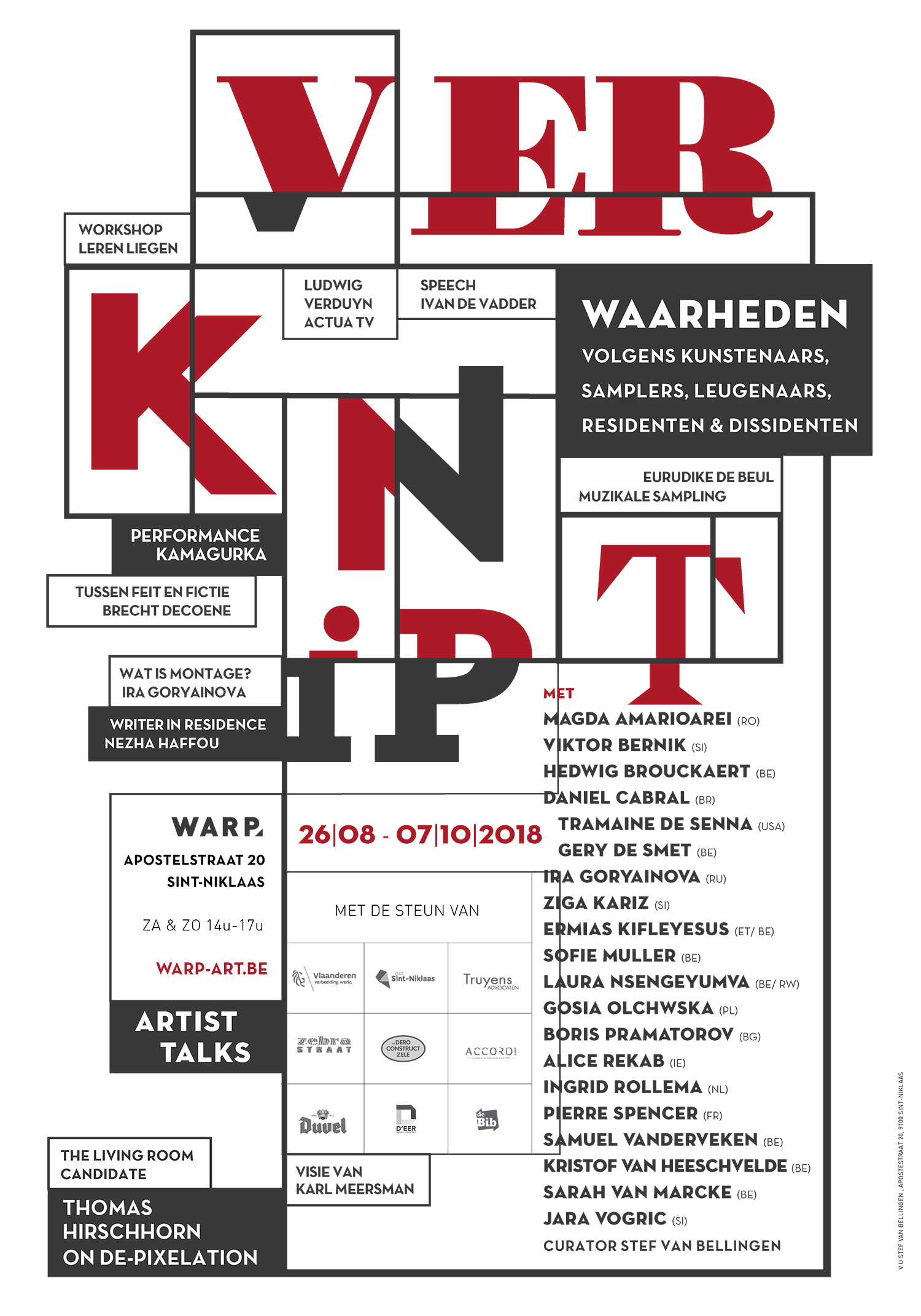 Invited to make a piece for the groups expo 'Verknipt' at Warp