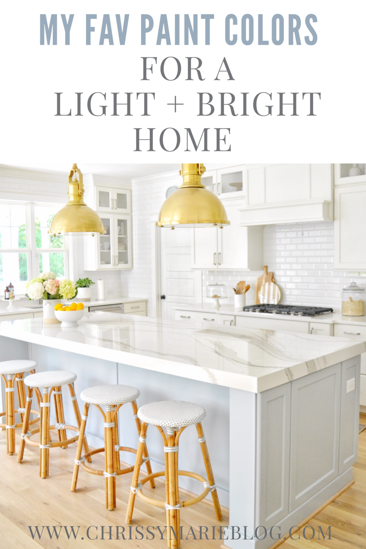 My Favorite Paint Colors Used For a Light + Bright Home, Chrissy Marie Blog