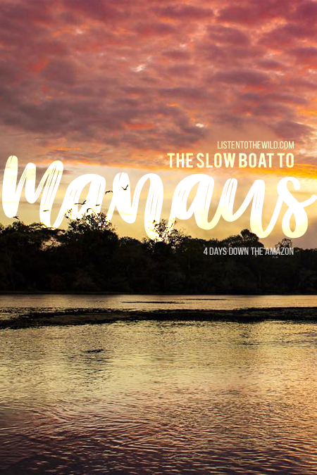Travel blog guide to traveling down the Amazon river in a cargo boat to Manaus. Safe budget travel in Amazon jungle.