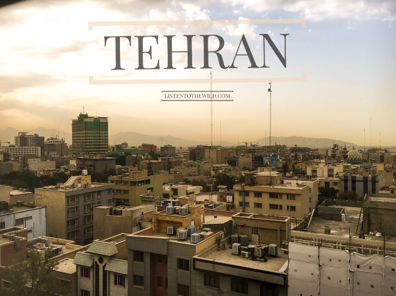Travel blog city guide to Tehran, Iran