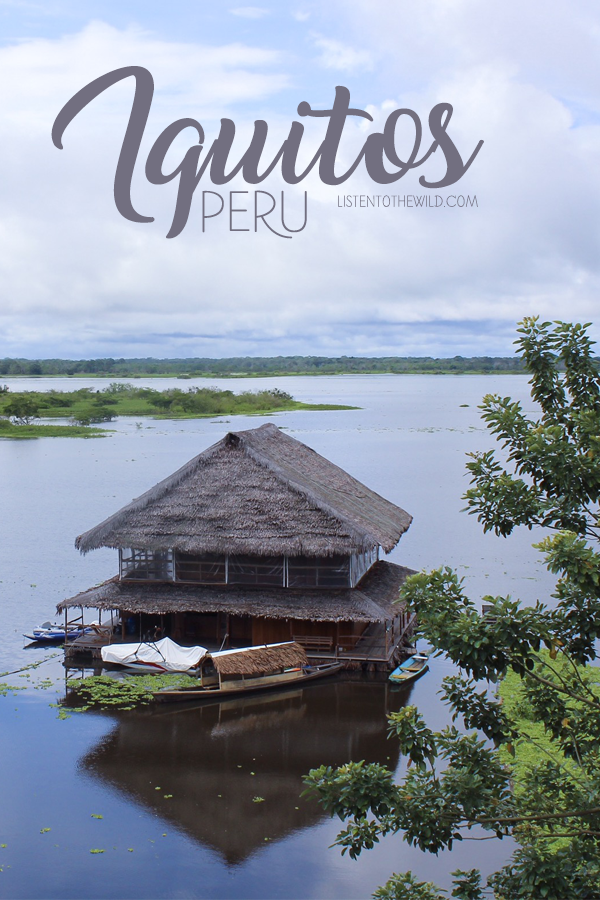 Travel blog guide to Iquitos, Peru and the Peruvian amazon