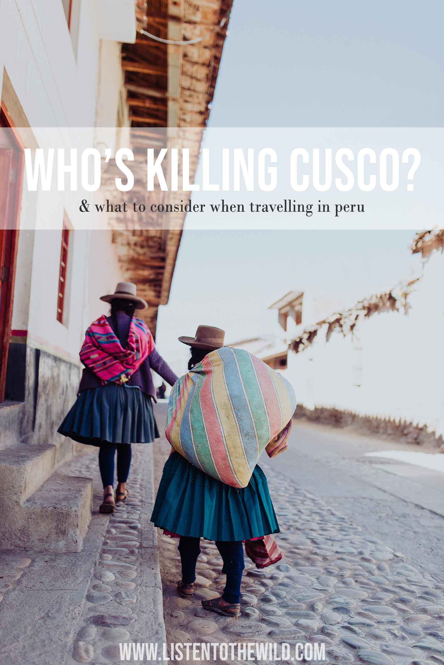 Travel blog, travel journalism, covering overtourism in Peru. Tourism and crowds in Peru, group tours to Peru, government restrictions Machu Picchu Cusco Peru